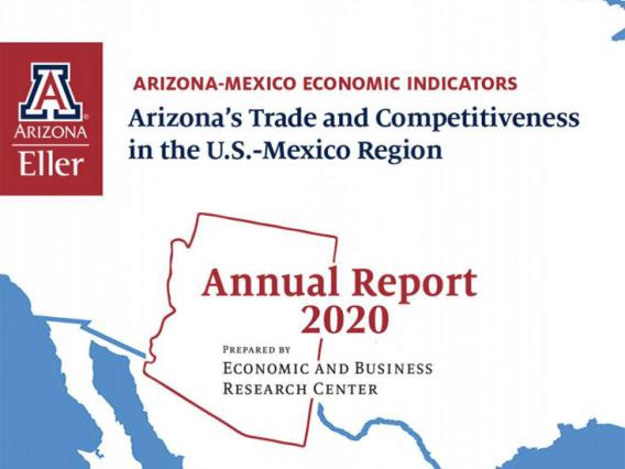 Arizona-Mexico Economic Indicators Annual Report 2020